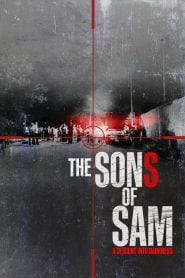 The Sons of Sam: A Descent Into Darkness